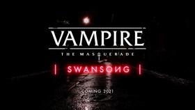 Vampire: The Masquerade — Swansong
