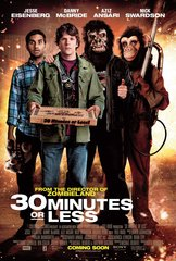 «Успеть за полчаса» (30 Minutes or Less)