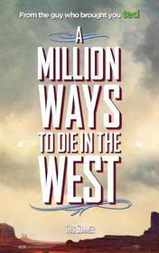 Постеры фильма «Миллион способов потерять голову»