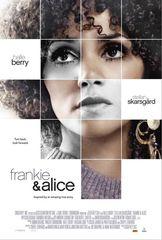«Фрэнки и Элис» (Frankie & Alice)