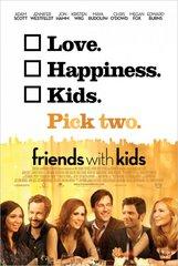 «Друзья с детьми» (Friends With Kids)