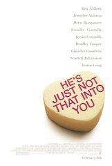 «Обещать - не значит жениться» (He's Just Not That Into You)