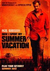 «Тюремные каникулы» (How I Spent My Summer Vacation)