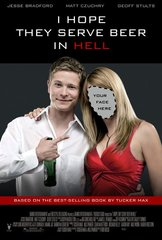 «Надеюсь, в аду подают пиво» (I Hope They Serve Beer in Hell)