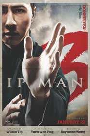 Постеры фильма «Ип Ман 3»