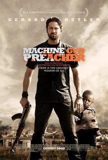 «Проповедник с пулемётом» (Machine Gun Preacher)