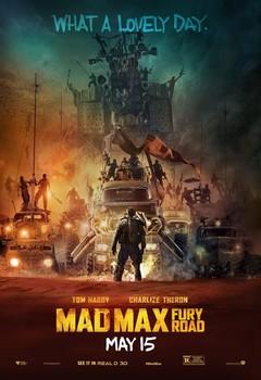 Постеры фильма «Безумный Макс: Дорога ярости»