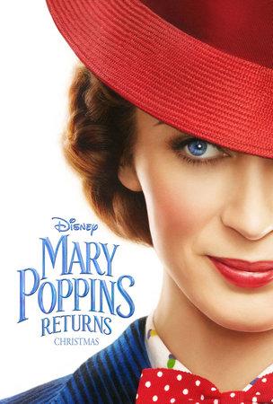 Постеры фильма «Мэри Поппинс возвращается»