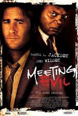 «Встреча со злом» (Meeting Evil)