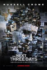 «В ближайшие три дня» (The Next Three Days)