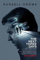 «Три дня на побег» (The Next Three Days)