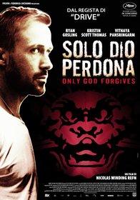 Постеры фильма «Только Бог простит»