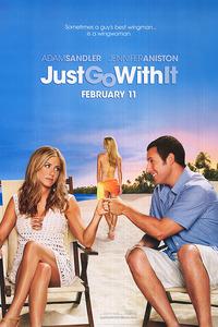 «Притворись моей женой» (Just Go With It)