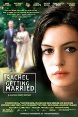 «Рейчел выходит замуж» (Rachel Getting Married)