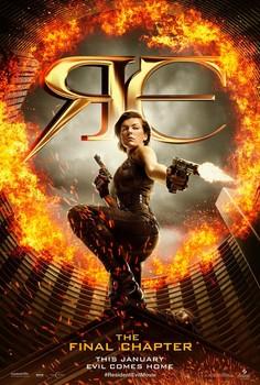 Постеры фильма «Обитель зла: Последняя глава»