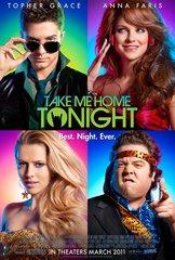 «Отвези меня сегодня домой» (Take Me Home Tonight)