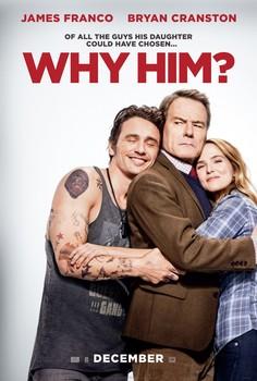 Постеры фильма «Почему он?»