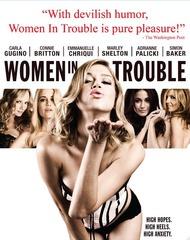 «Женщины в беде» (Women in Trouble)