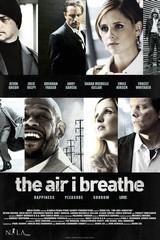 «Воздух, которым я дышу»(The Air I Breathe)