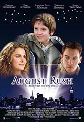 «Августовская лихорадка»(August Rush)