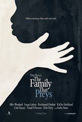 «Семья охотников» (Tyler Perry's The Family That Preys)