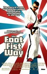 «Путь ноги и кулака» (The Foot Fist Way)