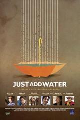«Просто добавь воды»(Just Add Water)