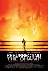 «Воскрешая чемпиона»(Resurrecting the Champ)