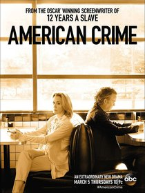 Постеры сериала «Американское преступление»