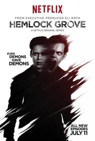 Постеры сериала «Хемлок Гроув»