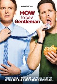 «Как быть джентльменом» (How To Be A Gentleman)