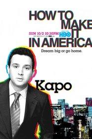 «Как преуспеть в Америке» (How To Make It In America)