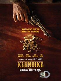 Постеры сериала «Клондайк»