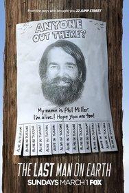 Постеры сериала «Последний человек на Земле»