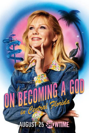 Постеры сериала «Становясь богом в Центральной Флориде»