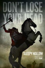 Постеры сериала «Сонная Лощина»