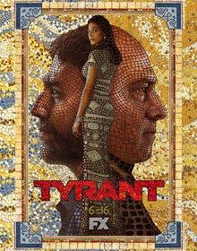 Постеры сериала «Тиран»